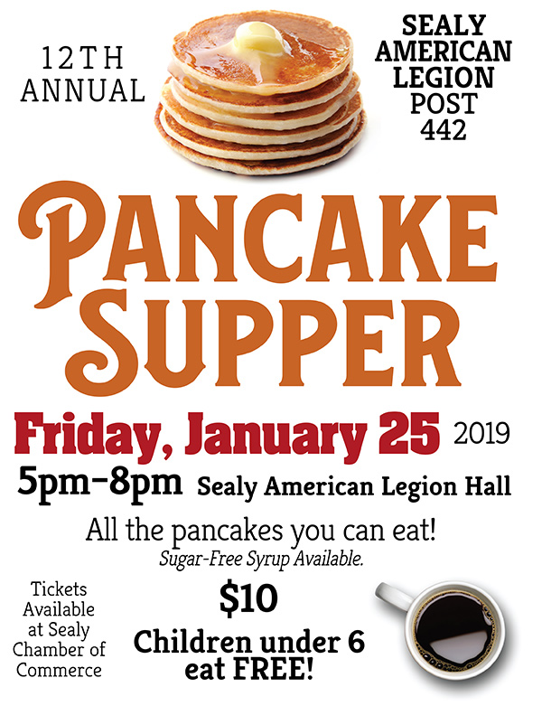 Pancake Supper Sealy American Legion Hall January 25, 2019